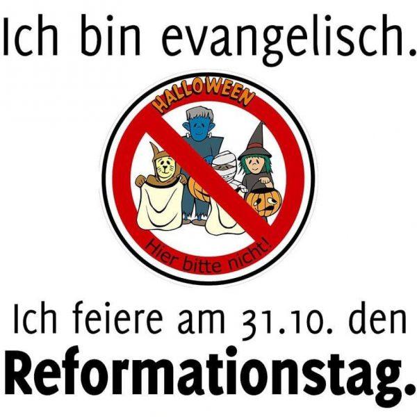 Reformationstag oder Halloween - Ich habe ein Mittel gegen Angst - Gott
